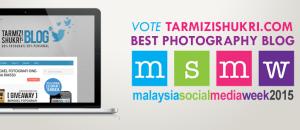 Undi Tarmizi Shukri Untuk Best Photography Blog MSMW 2015