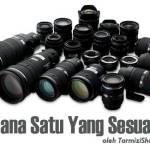 Lens Mana Yang Sesuai