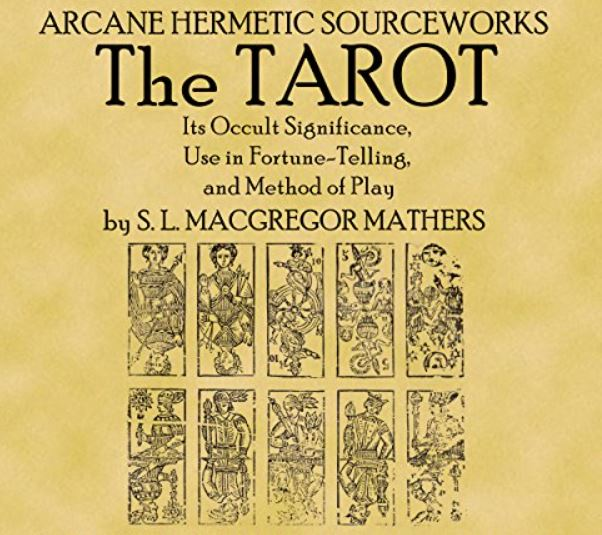 Book of S.L. MacGregor Mathers on the Tarot
