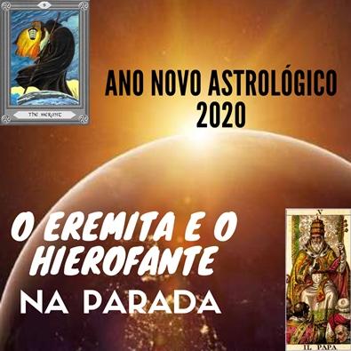 Ano Novo Astrológico – 2020, Mãos À Obra!