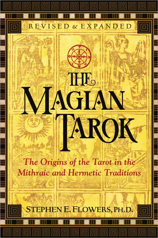 Stephen E. Flowers The Magian Tarok