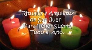 Rituales y amuletos de San Juan – Para tener suerte todo el año