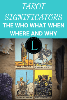 Tarot Significators The Who What When Where and Why