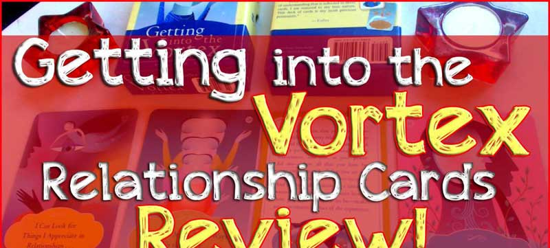 Getting into the Vortex Relationship Cards review!