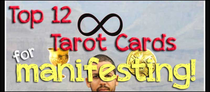 Top 12 Tarot Cards for Manifesting