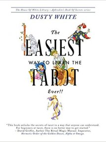 The Easiest Way to Learn the Tarot Ever!