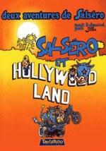 Salsero et Hollywood land