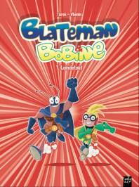 Blateman & Bobine - 1.Loindetout