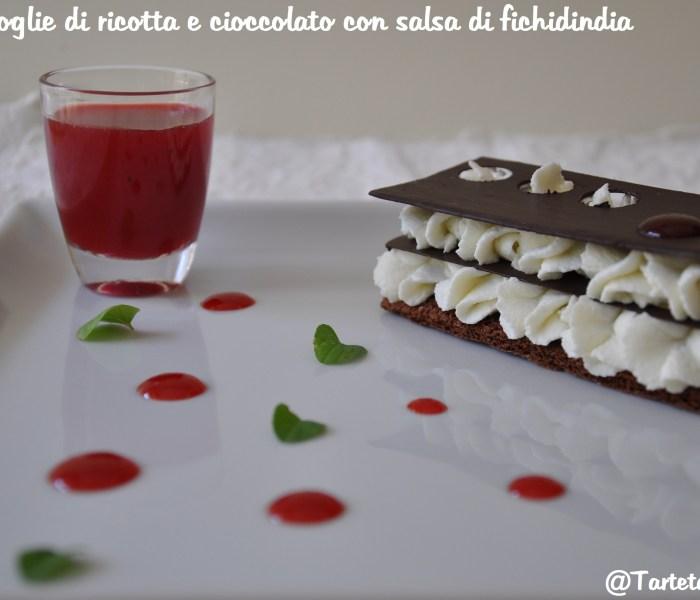 Millefoglie di ricotta e cioccolato con salsa di fichidindia dell'Etna