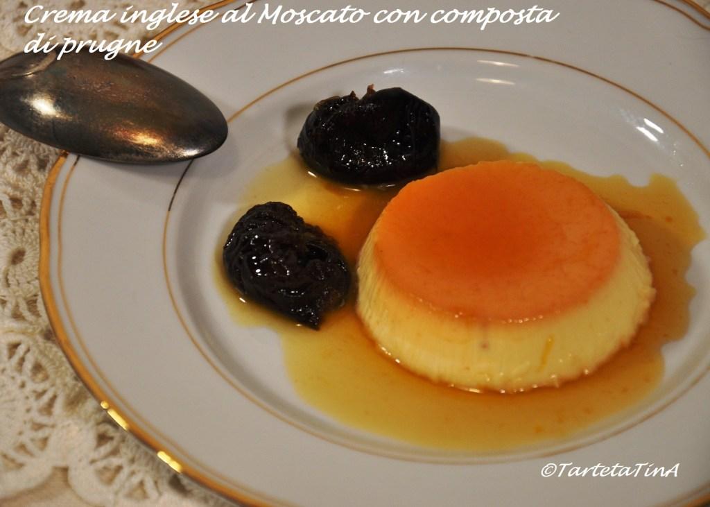 crema inglese al Moscato con composta di prugne