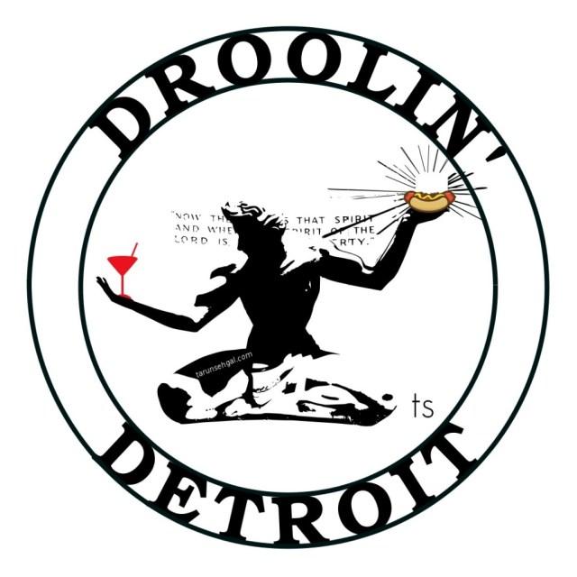Droolin' Detroit