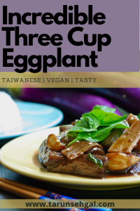 Incredible Three Cup Eggplant