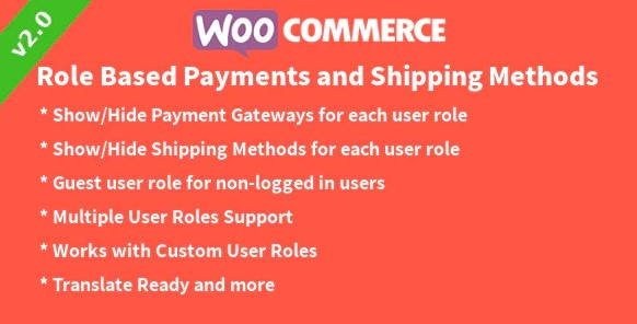 Role Based Payment Shipping Methods for WooCommerce