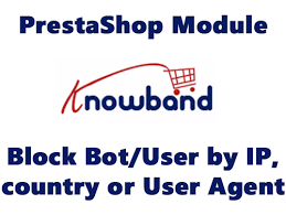 Knowband Module – Block Bot / User By IP Country Or User Agent V1.0.5