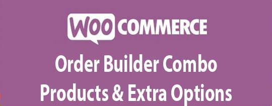 WooCommerce Order Builder Combo Products