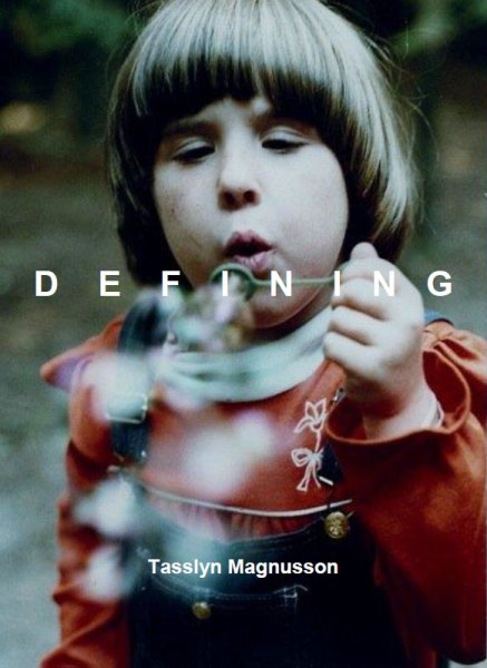 DEFINING (chapbook) by Tasslyn Magnusson