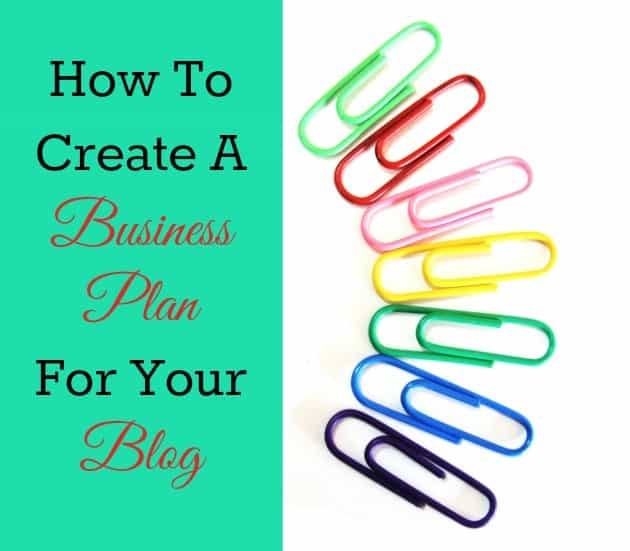 How-To-Create-A-Business-Plan-For-Your-Blog
