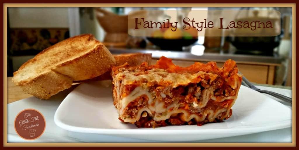 Family Style Gluten Free Lasagna