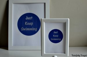 Just Keep Swimming FREE Printable tastefullyfrugal.org for Creative Ramblings