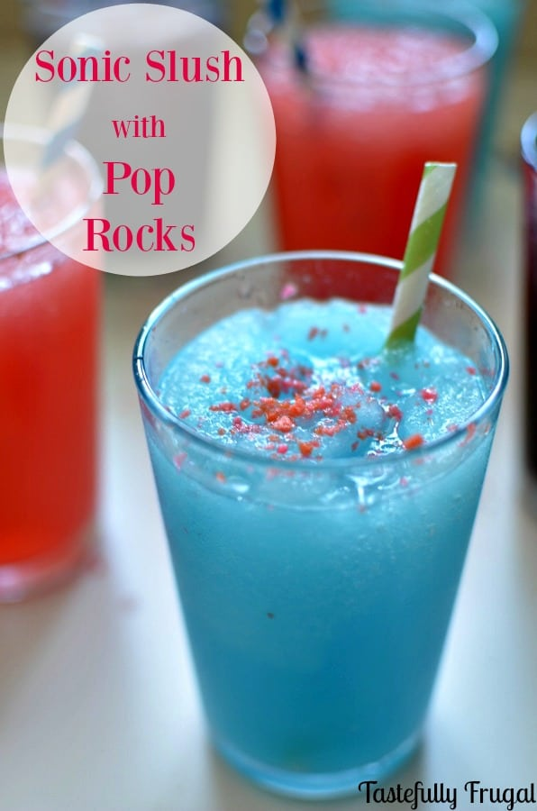 Copy Cat Sonic Slush with Pop Rocks | Tastefully Frugal