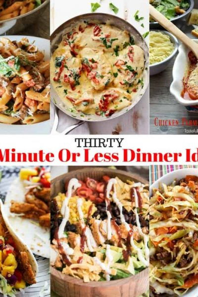 Thirty Dinner Ideas That Take 30 Minutes or Less To Make: Perfect for Back To School | Tastefully Frugal