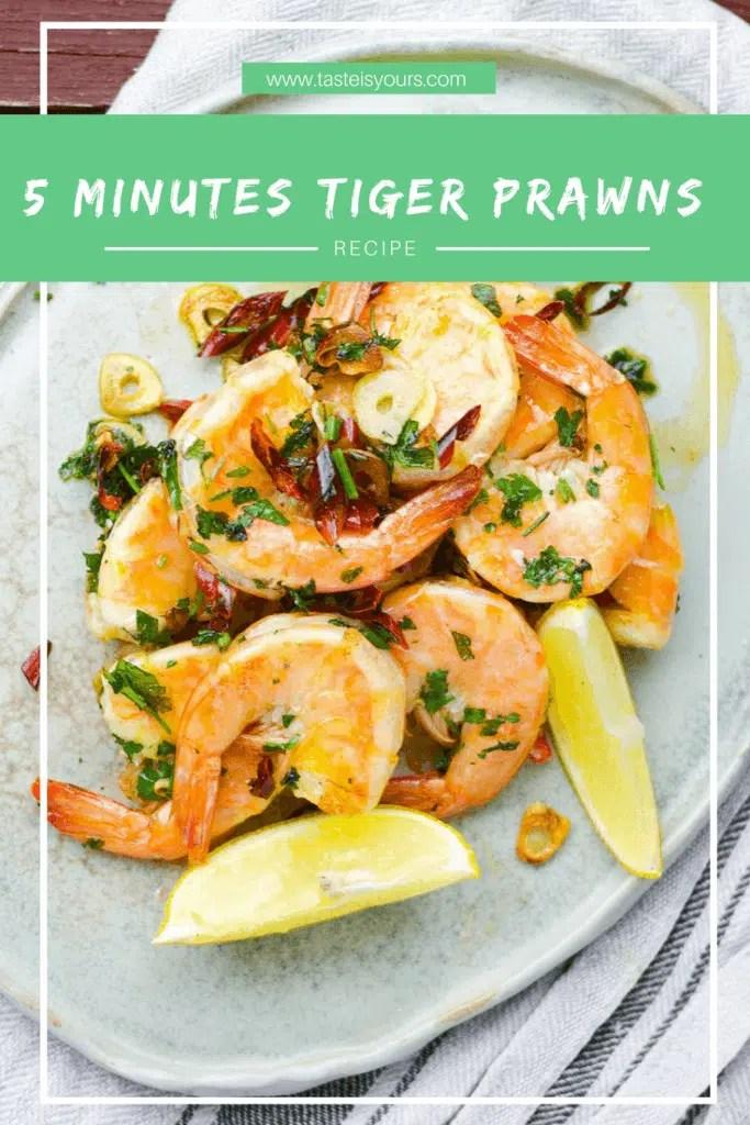 5 minutes tiger prawns