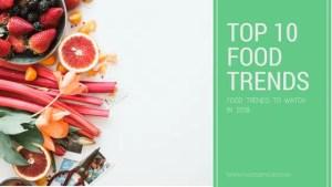 TOP 10 food trends in 2018 1