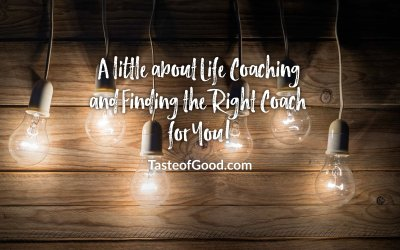 Life Coaching & Finding the Right Coach for You