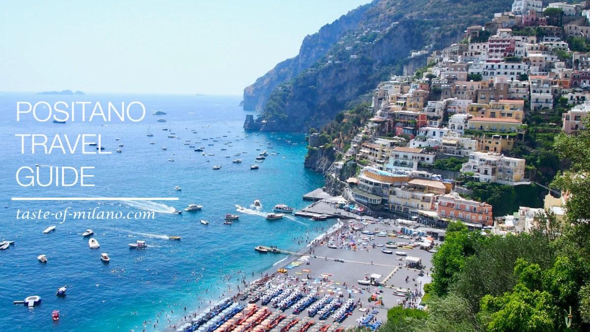 【意大利暑假自駕遊】波西塔諾 Positano 旅遊攻略/景點/美食/交通/貼士 – TASTE OF MILANO