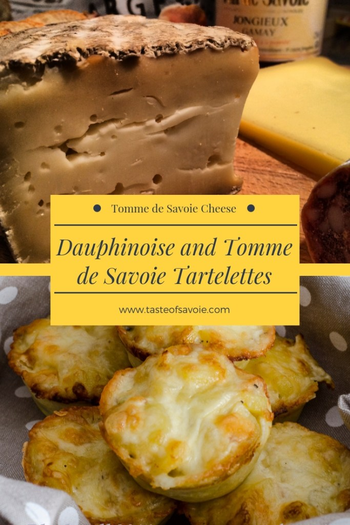 Dauphinoise and Tomme de Savoie Tartelettes from Taste of Savoie