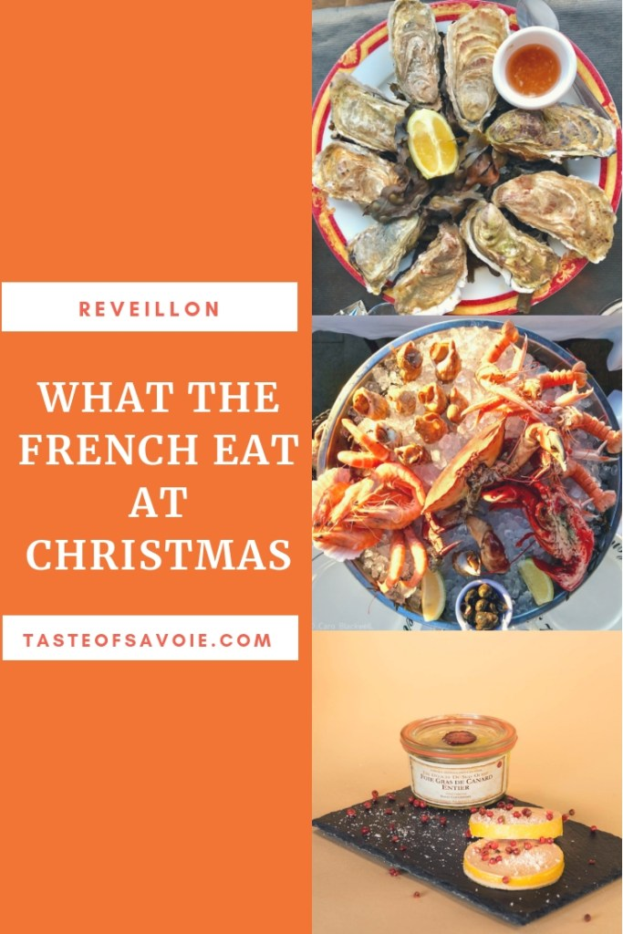 What the French eat at Christmas from Taste of Savoie