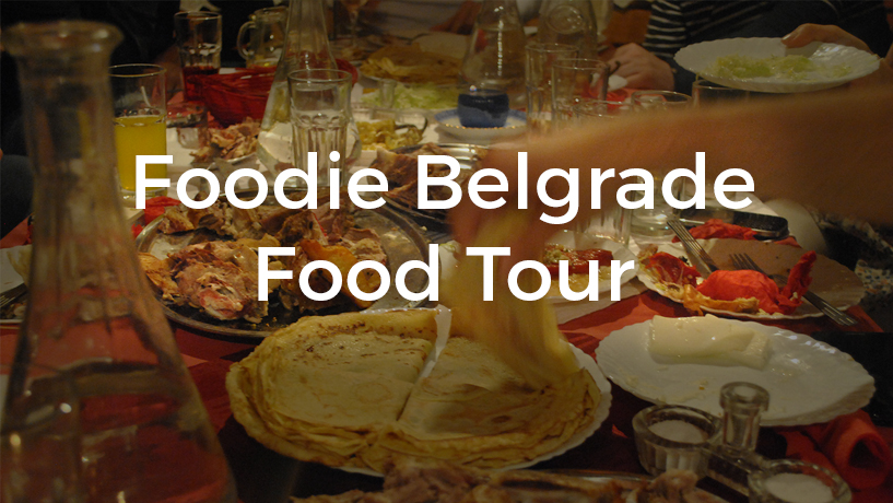 Foodie Belgrade Food Tour – INFOGRAPHIC