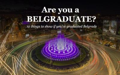 Are you a Belgraduate?