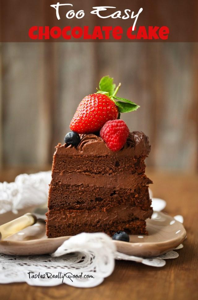 Too Easy Chocolate Cake