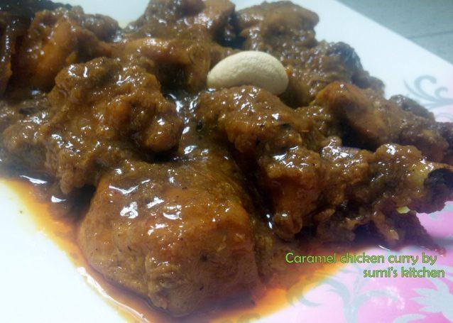 Caramel chicken curry (ক্যারামেল মুরগী ভুনা)