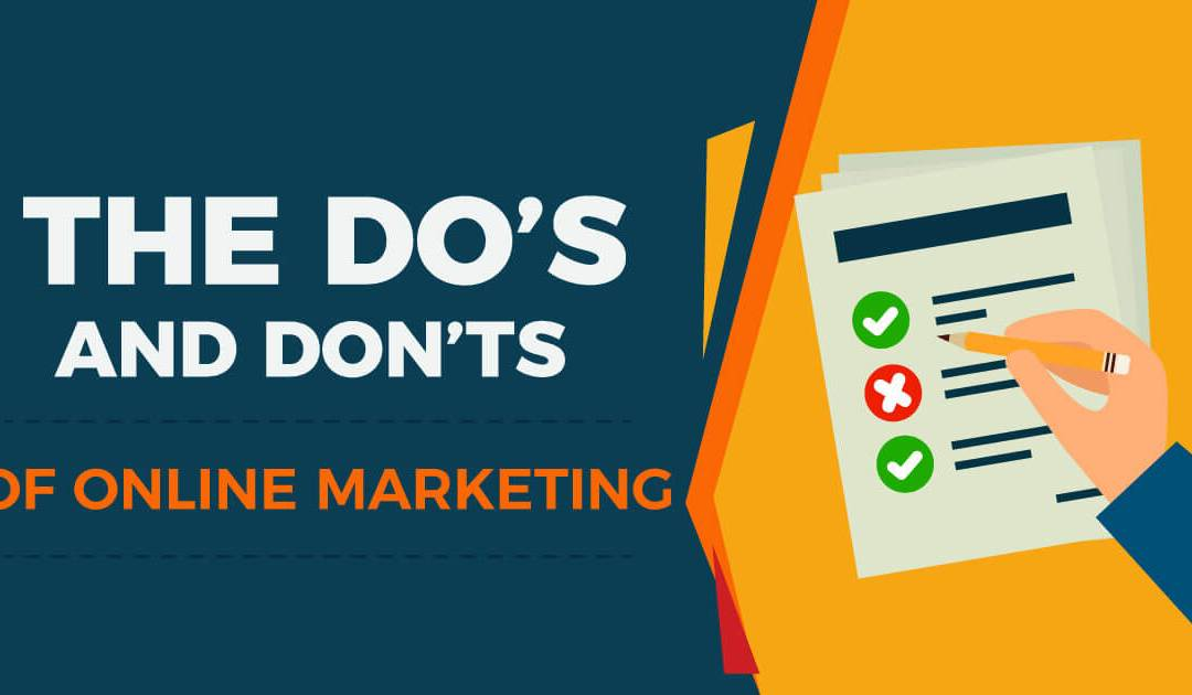 6 Online Marketing Dos and 1 Dont for Small Businesses