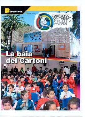 «La baia dei Cartoni» (Cartoons on the bay reportage on the Pulcinella International Studio of the Year Award, Italian Marketing Coordinator and Content and Community Manager, Ankama, 2010)