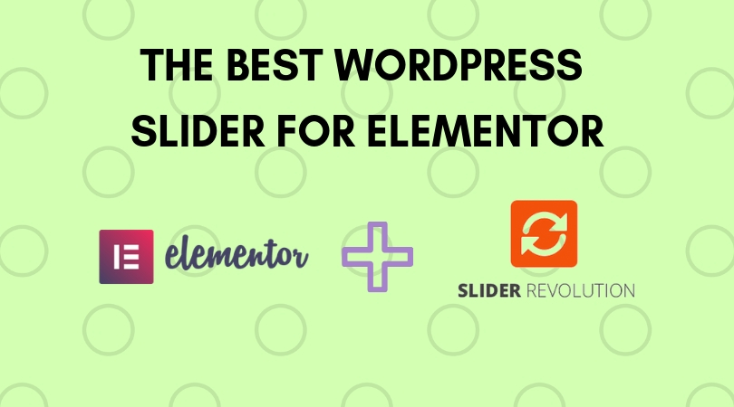 The Best WordPress Slider For Elementor