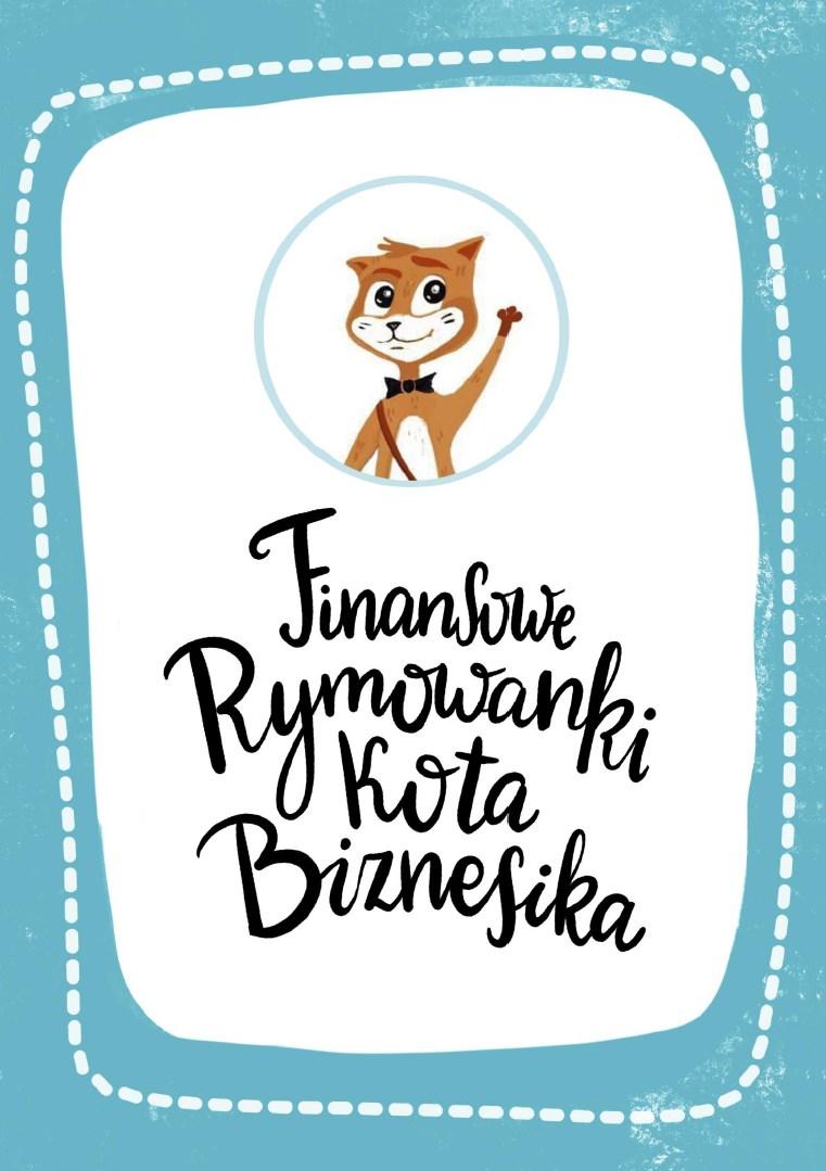 Arkadiusz Błażyca - Finansowe Rymowanki Kota Biznesika (okładka)