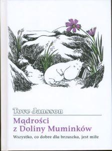 Mądrości z Doliny Muminków. Wszystko, co dobre dla brzuszka, jest miłe #TataMariusz; Fot. w.bibliotece.pl