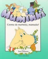 Muminki. Czemu się martwisz Mamusiu #TataMariusz; Fot. w.bibliotece.pl