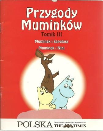 Tomik III. Muminek i kapelusz. Muminek i Nini #TataMariusz; Fot. w.bibliotece.pl