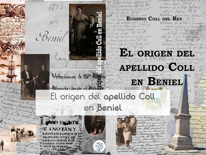 El origen del apellido Coll en Beniel