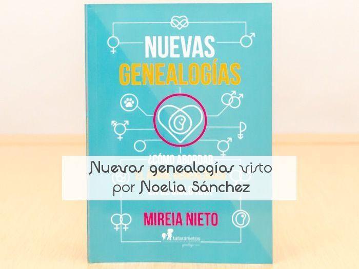 Nuevas genealogías visto por Noelia Sánchez