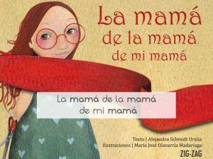 La mamá de la mamá de mi mamá