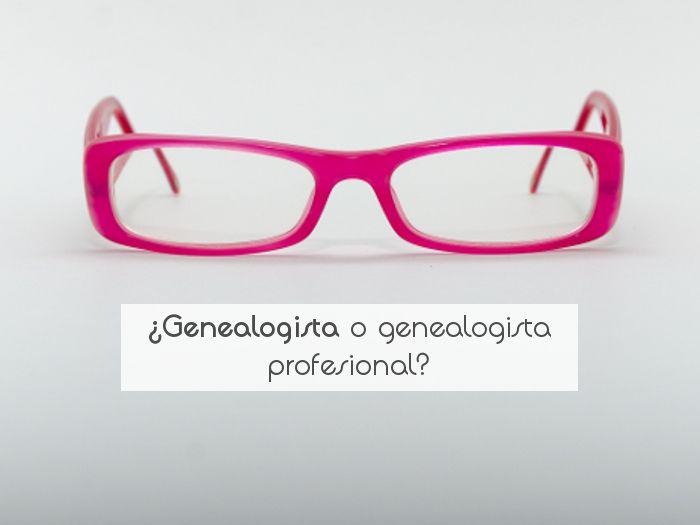 ¿Genealogista o genealogista profesional?