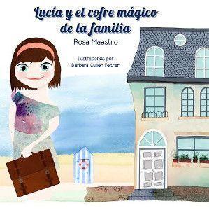 Lucía y el cofre mágico de la familia
