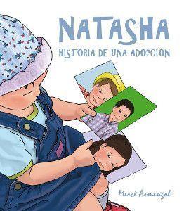 Natasha. Historia de una adopción