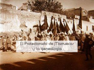 El Protectorado de Marruecos y la genealogía