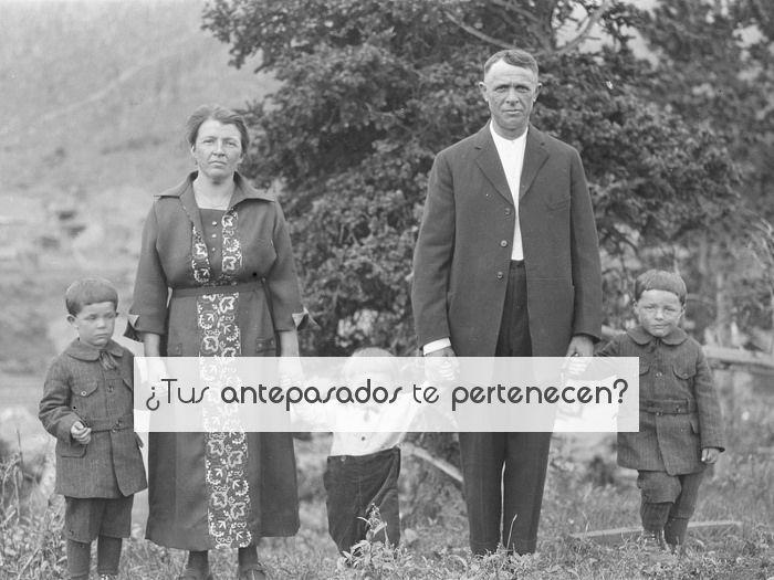 ¿Tus antepasados te pertenecen?